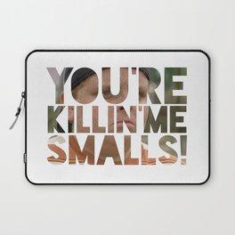 Youre killing me smalls sand lot baseball Laptop Sleeve