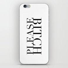Bitch Please iPhone & iPod Skin