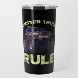 Awesome Monster Trucks Rule Funny Trucks Gift Travel Mug