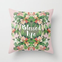 Blessed Life (pink version) Throw Pillow