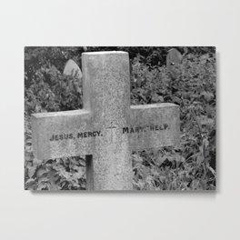 Memento Mori : Jesus, Mercy / Mary, Help Metal Print