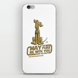 Frod0 the Sheltie: May the Furs Be With You (Bella) iPhone Skin
