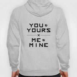 Yours x Mine Hoody