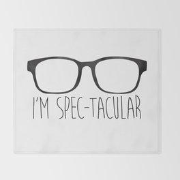 I'm Spec-tacular Throw Blanket