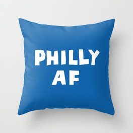 Philly AF (Blue) Throw Pillow