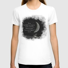 You, as much as anyone... T-shirt
