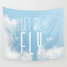 Let me fly Wall Tapestry