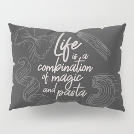 Federico Fellini on life, magic and pasta, inspirational quote, funny sentence, kitchen wall decor Pillow Sham