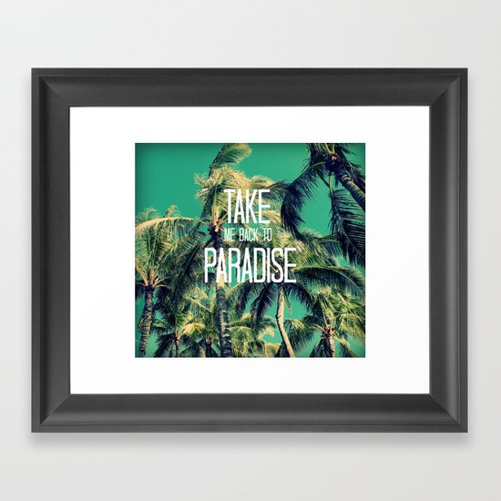 TAKE ME BACK TO PARADISE II  Framed Art Print