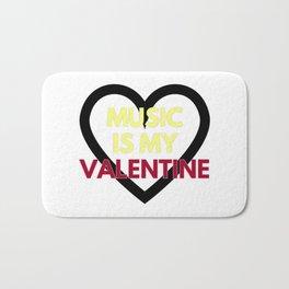 music is my valentine new 2018 14feb love heart Bath Mat