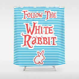 Follow The White Rabbit, Alice Shower Curtain