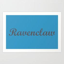 One word - Ravenclaw Art Print