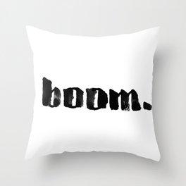 boom. Throw Pillow