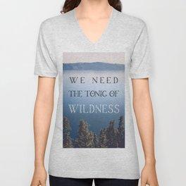 The Tonic of Wildness Unisex V-Neck