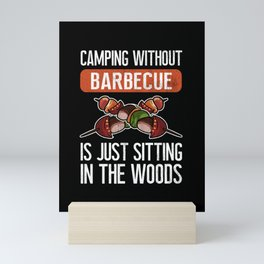 Funny Babecue Sitting in The Woods design Camping Gift Mini Art Print