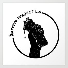 Burrito Project L.A. Art Print
