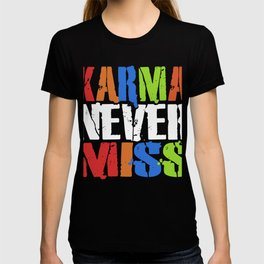Distressed Colored Karma Never Miss T-shirt