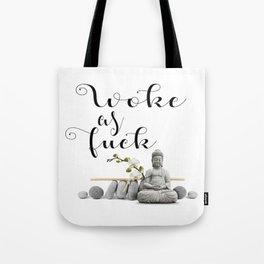 Woke as Fuck Tote Bag
