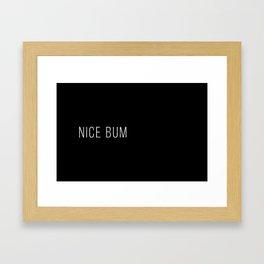 Nice Bum (Black) Framed Art Print