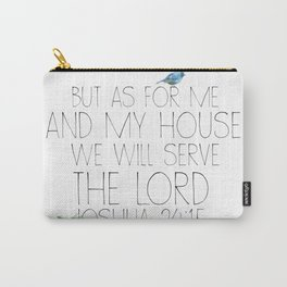 joshua 24:15 Carry-All Pouch