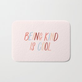 Being kind is cool Bath Mat