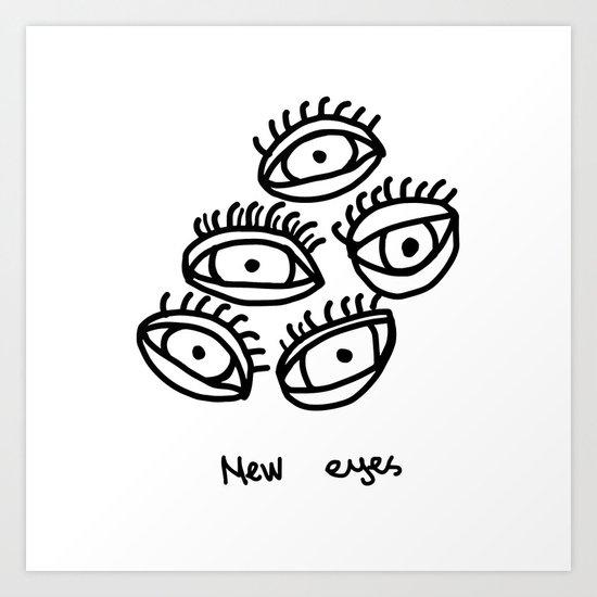 New eyes Art Print