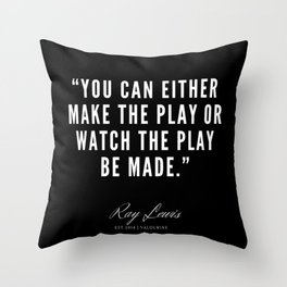 9 | Ray Lewis Quotes 190511 Throw Pillow