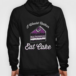 I Would Rather Eat Cake Asexual Gift Hoody