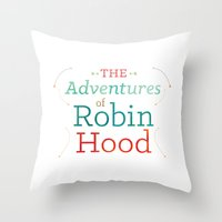 robin hood Throw Pillows featuring The Adventures of Robin Hood · Illustration Title by Cine Gratia Designs