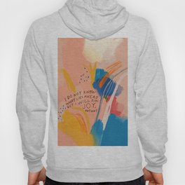Find Joy. The Abstract Colorful Florals Hoody