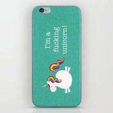 I'm a fucking Unicorn - straight up, no censor.  iPhone & iPod Skin