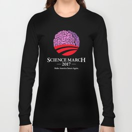 Science March 2017 - Make America Smart Again Long Sleeve T-shirt