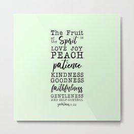 Fruit of the Spirit Metal Print
