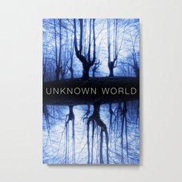 Unknown World Metal Print