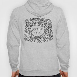 Because cats Hoody