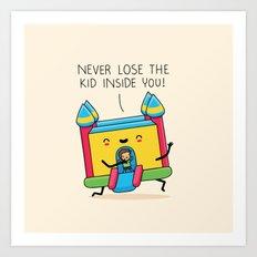 The kid inside you Art Print