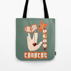 Live long play conkers Tote Bag