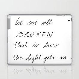 we are all broken Laptop & iPad Skin