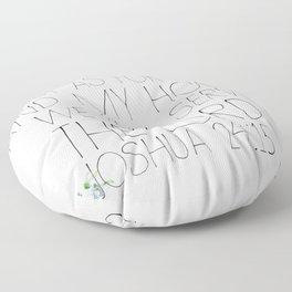 joshua 24:15 Floor Pillow