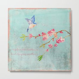 My favorite weather - Romantic Birds Cherryblossoms and Spring Typography on aqua Metal Print