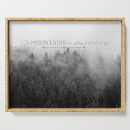 The Mountains are Calling Black and White Quote Photograph Serving Tray