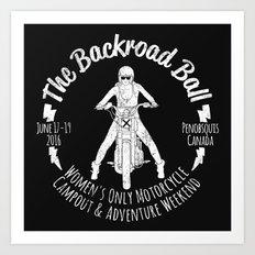 The Backroad Ball (white version) Art Print