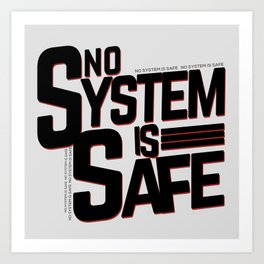 No System is safe Art Print