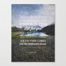 Isaiah 54:10 Canvas Print