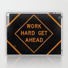 WORK HARD GET AHEAD Laptop & iPad Skin