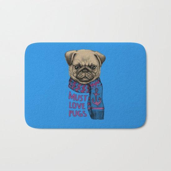 Must Love Pugs Bath Mat