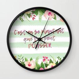 C'est en se plantant que l'on peut pousser - French Quote Collection Wall Clock