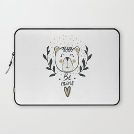 Be Mine Cute Bear Smile - Funny hand drawn quotes illustration. Funny humor. Life sayings. Laptop Sleeve