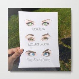 John Green Book Character Eyes Metal Print