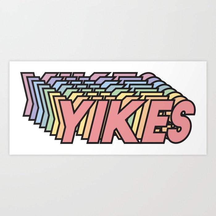 YIKES Kunstdrucke